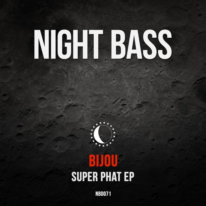 BIJOU - Super Phat (Explicit)