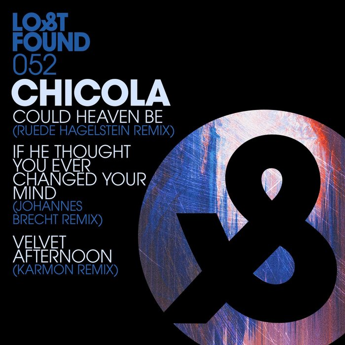 CHICOLA - Could Heaven Be (Remixes)