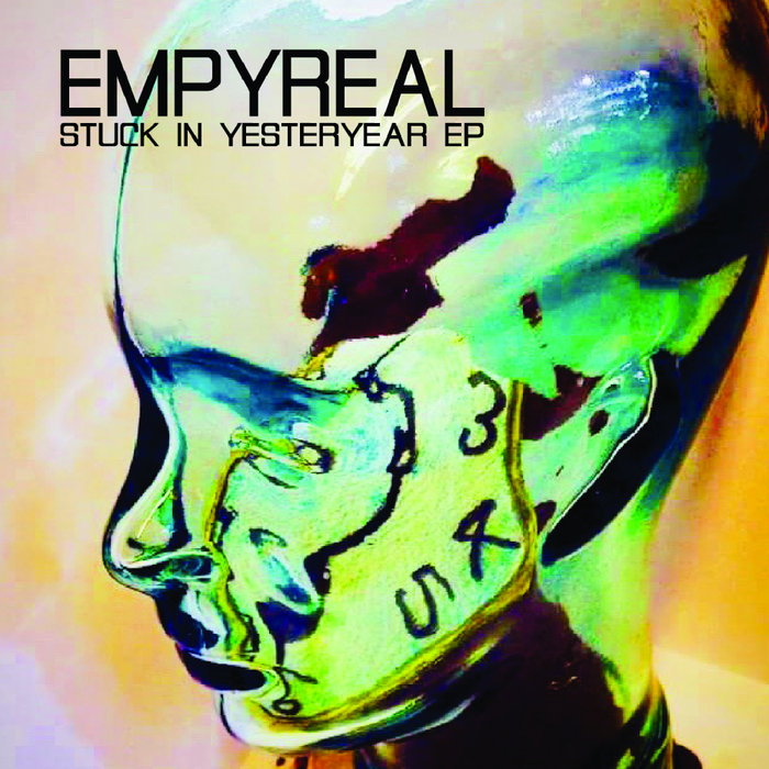 EMPYREAL - Stuck In Yesteryear EP