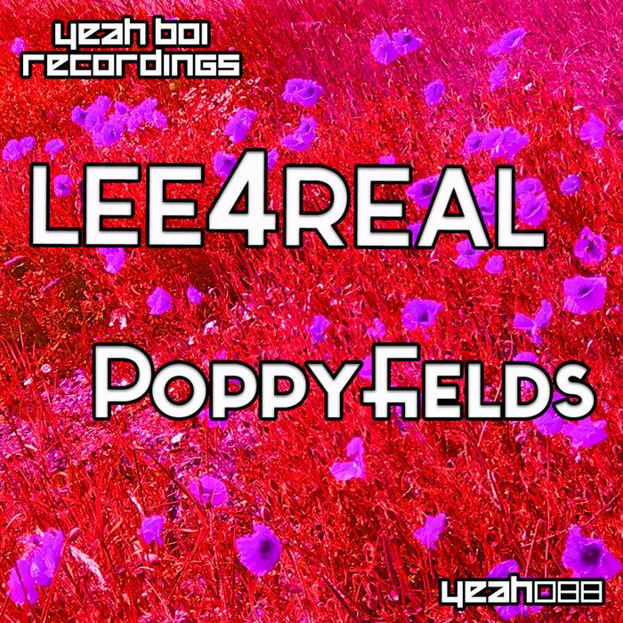 LEE4REAL - Poppyfields