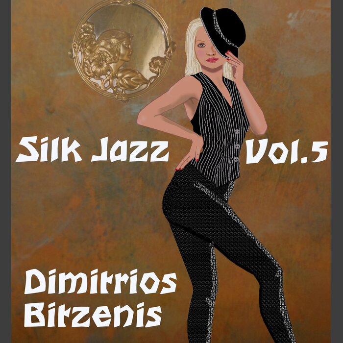 DIMITRIOS BITZENIS - Silk Jazz Vol 5