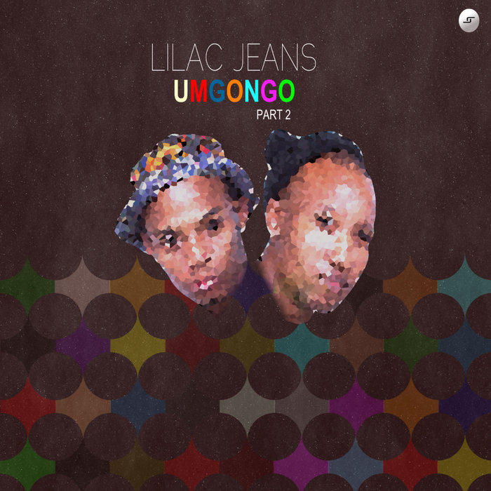 LILAC JEANS - Umgongo Pt 2