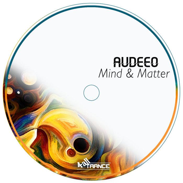 AUDEEO - Mind & Matter