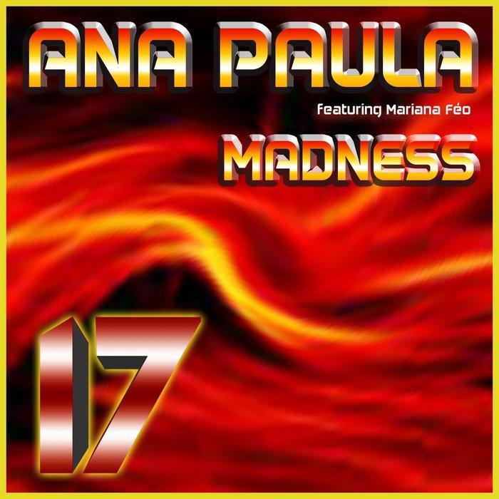 ANA PAULA feat MARIANA FEO - Madness