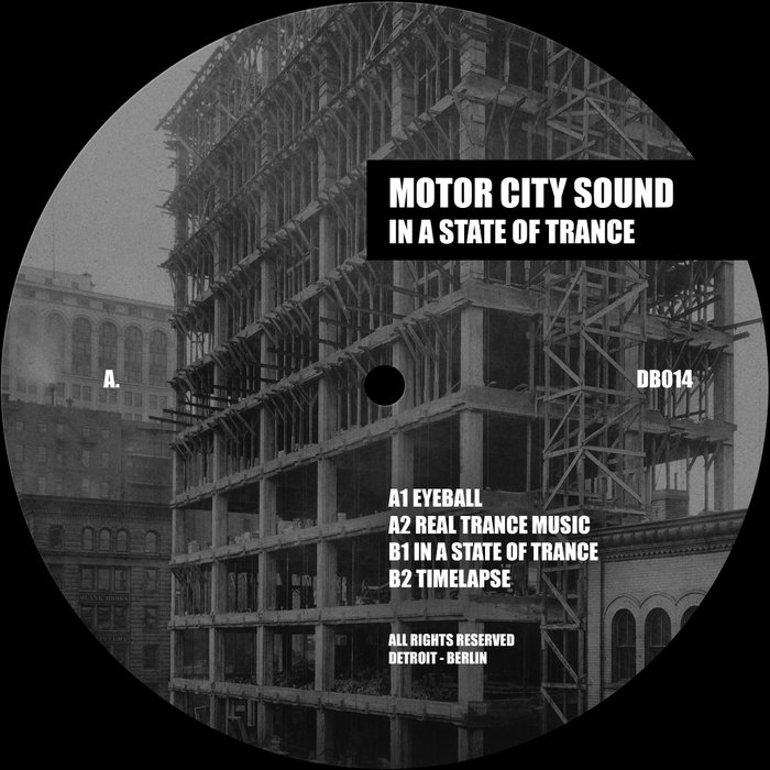MOTOR CITY SOUND - In A State Of Trance