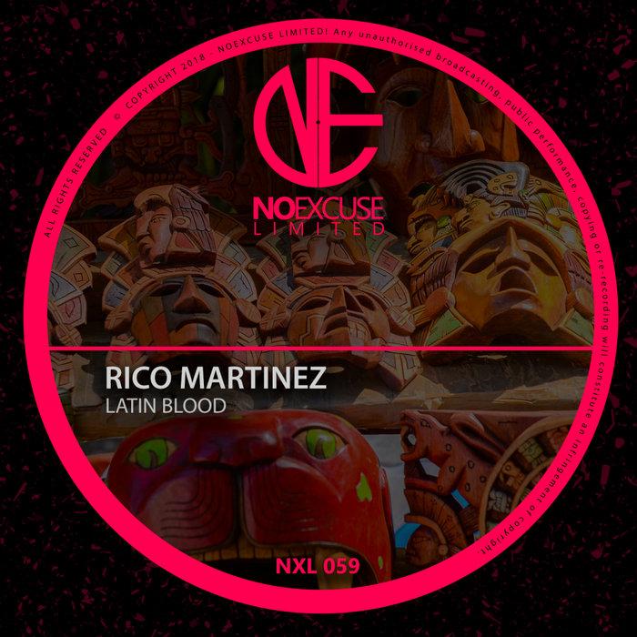 RICO MARTINEZ - Latin Blood