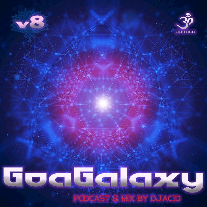 DJ ACID/ACID MIKE/VARIOUS - Goa Galaxy Vol 8
