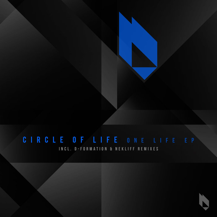 CIRCLE OF LIFE - One Life EP