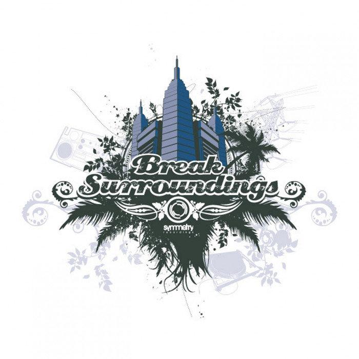 BREAK - Surroundings