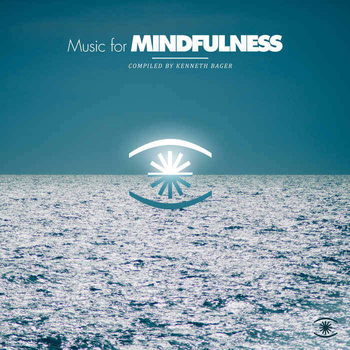 VARIOUS/KENNETH BAGER - Music For Mindfulness Vol 2 - Compiled By Kenneth Bager