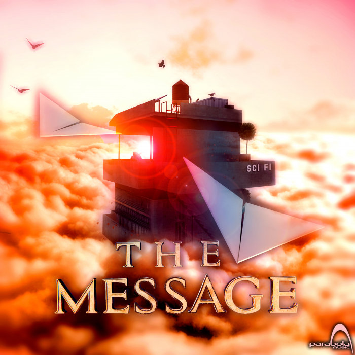 SCI FI - The Message