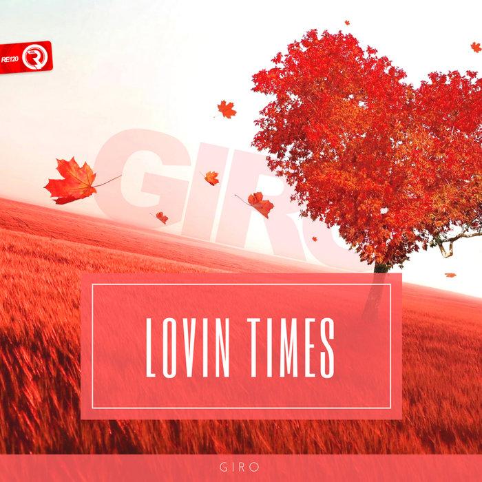 GIRO - Lovin Times