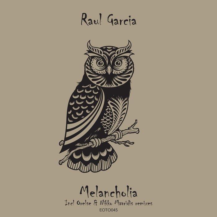RAUL GARCIA - Melancholia