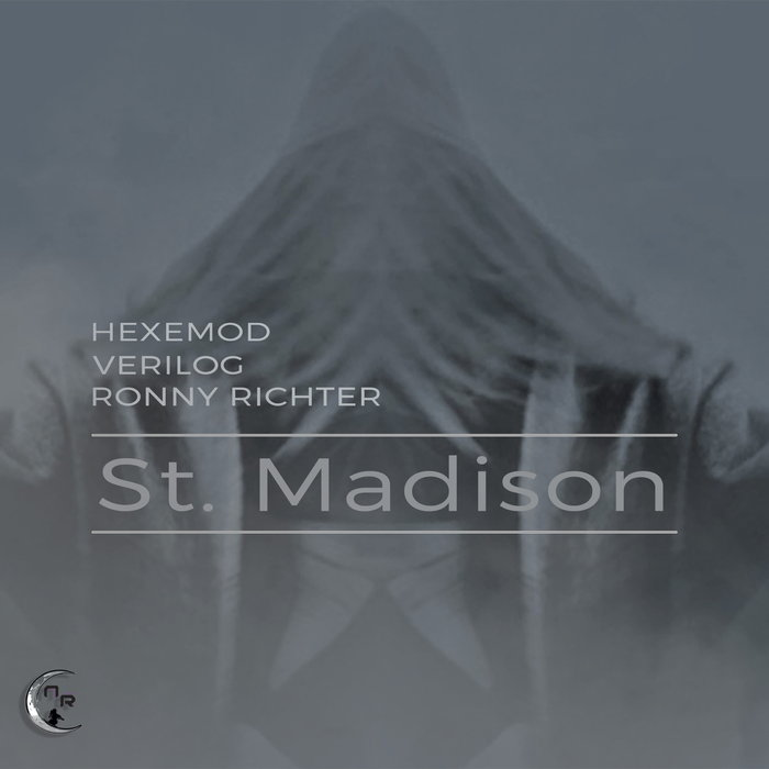 HEXEMOD & VERILOG - St. Madison EP