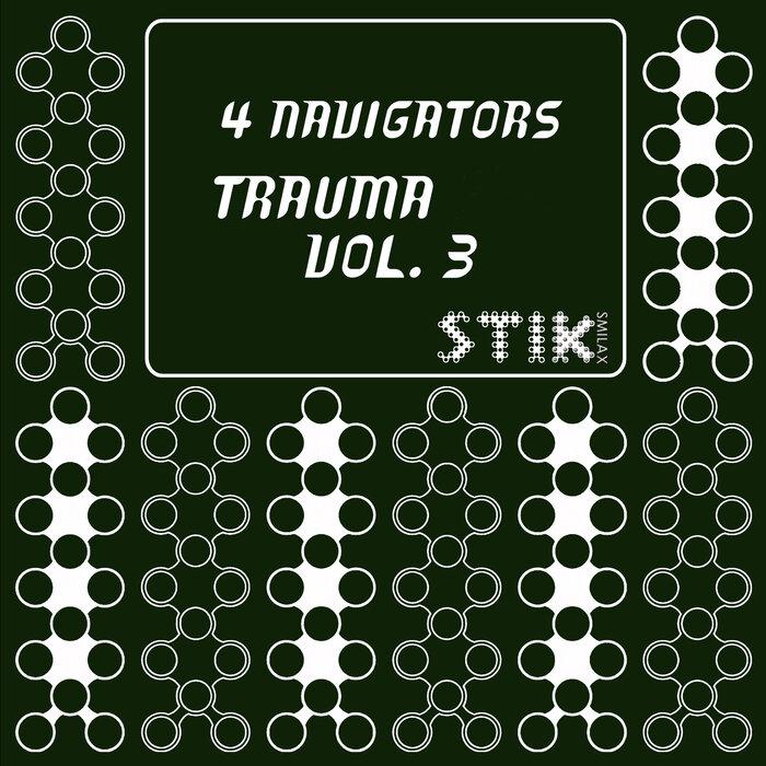 4 NAVIGATORS - Trauma Vol 3