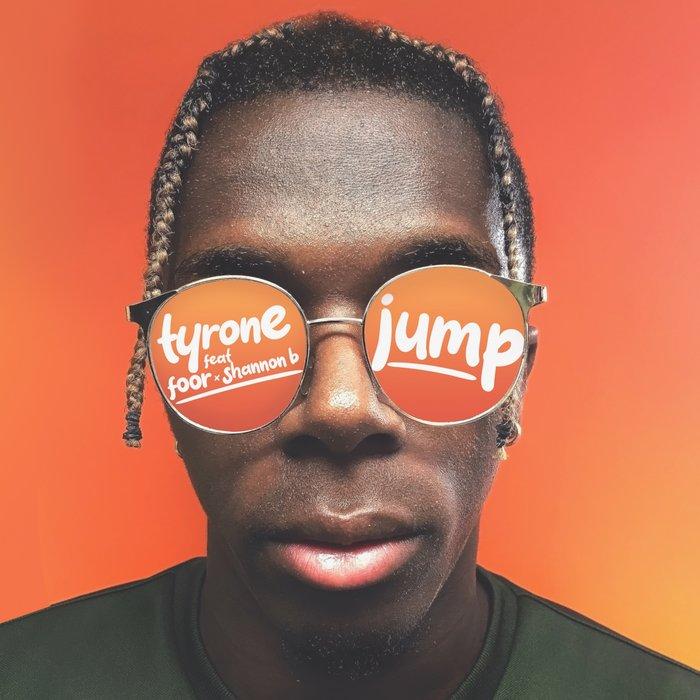 TYRONE - Jump