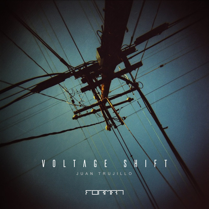 JUAN TRUJILLO - Voltage Shift