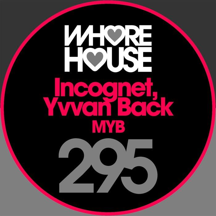 INCOGNET/YVVAN BACK - Myb