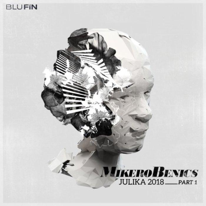 MIKEROBENICS - Julika 2018 Part 1