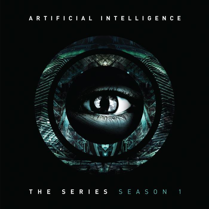 ARTIFICIAL INTELLIGENCE - The Series: Season 1
