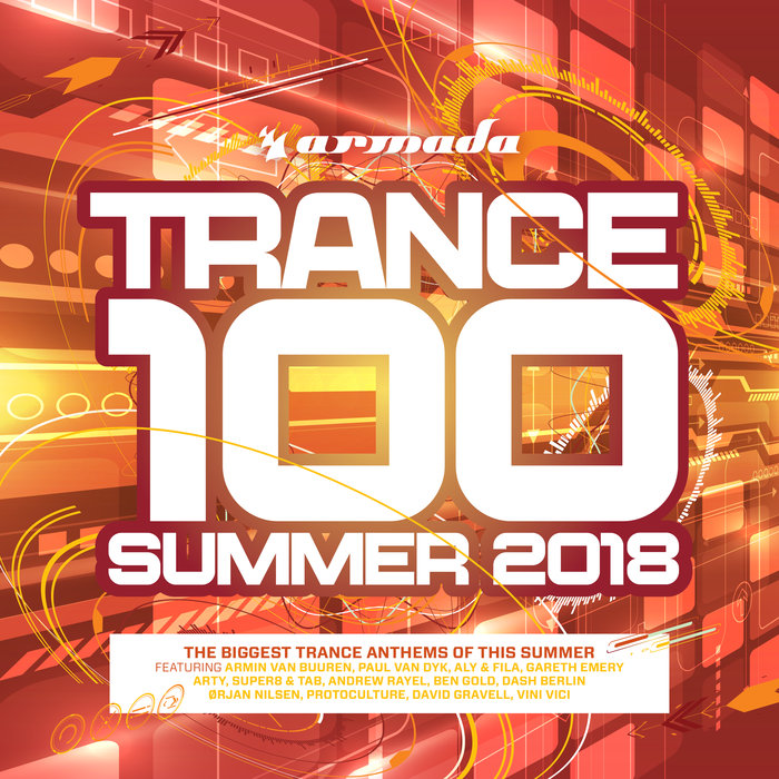 VARIOUS - Trance 100 - Summer 2018 (Armada Music)