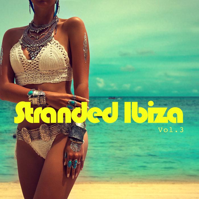 VARIOUS - Stranded Ibiza Vol 3