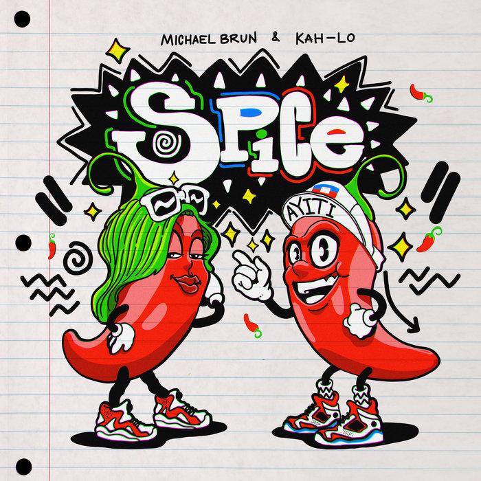 MICHAEL BRUN & KAH-LO - Spice