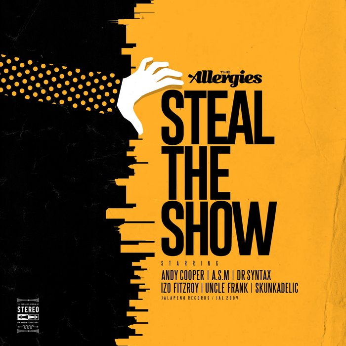 THE ALLERGIES - Steal The Show