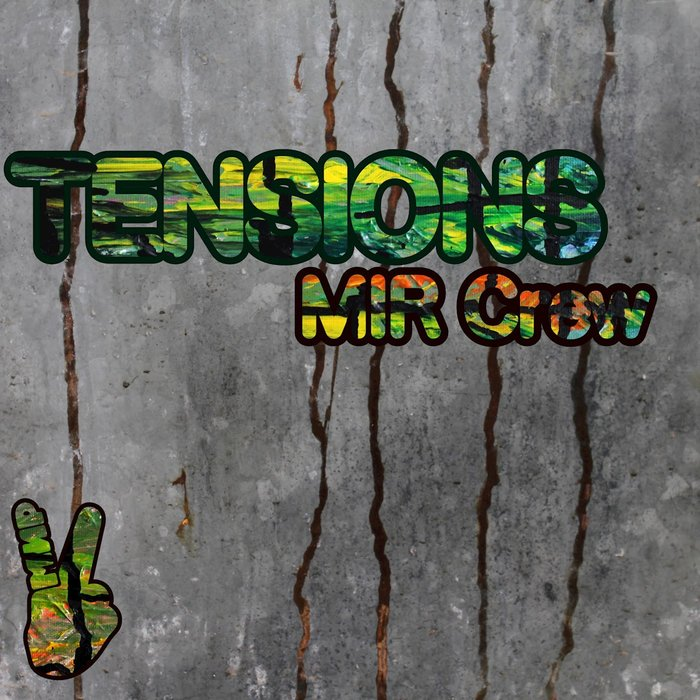 MIR CREW - Tensions