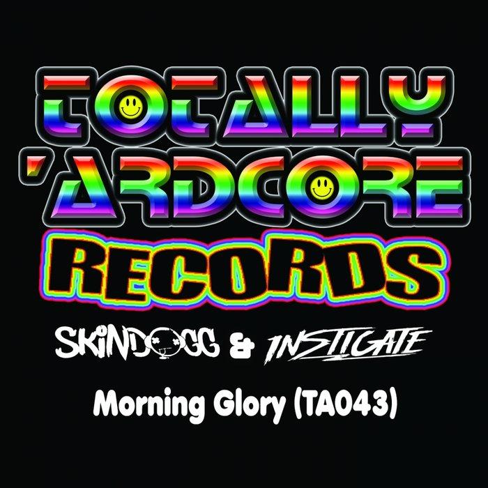 SKINDOGG & INSTIGATE - Morning Glory