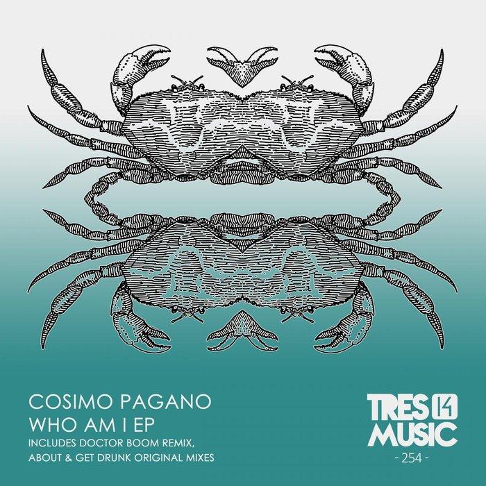 COSIMO PAGANO - Who Am I EP