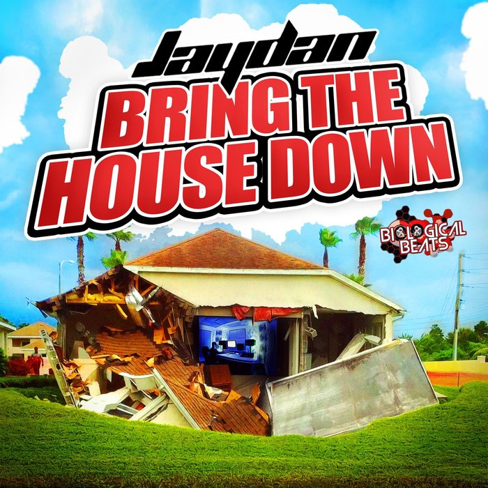 JAYDAN - Bring The House Down