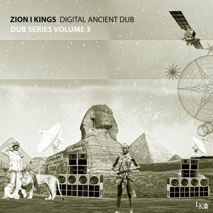 ZION I KINGS - DIGITAL ANCIENT DUB