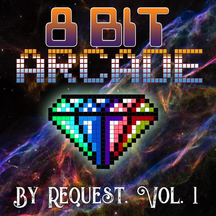 8-BIT ARCADE - By Request Vol 1