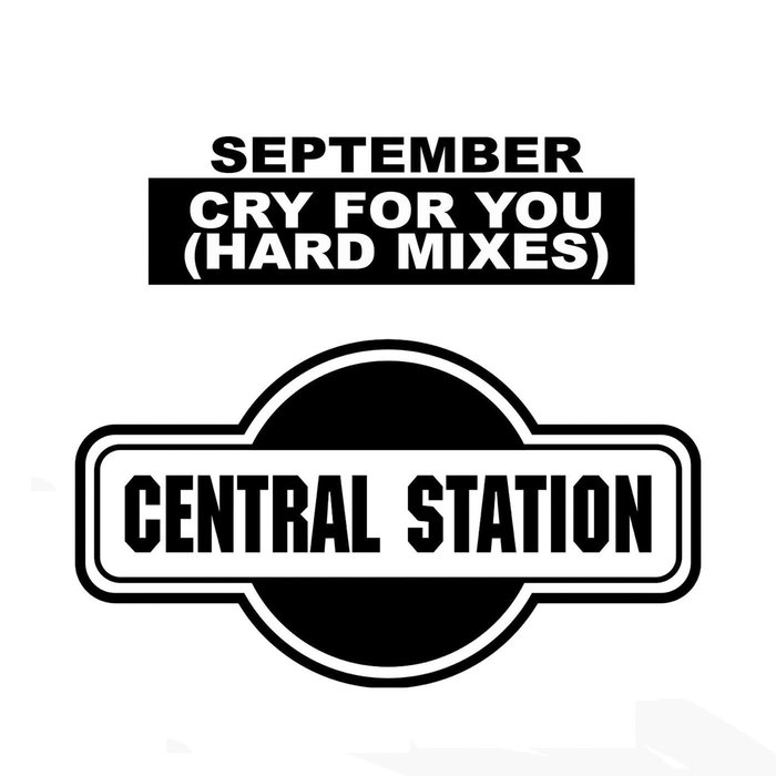 SEPTEMBER - Cry For You (Hard Mixes)