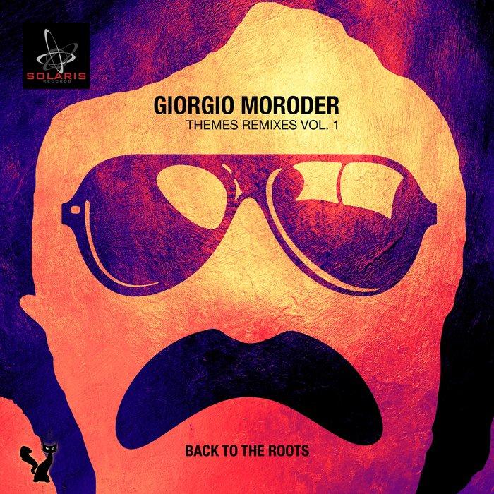 VARIOUS - Giorgio Moroder Themes Remixes Vol 1