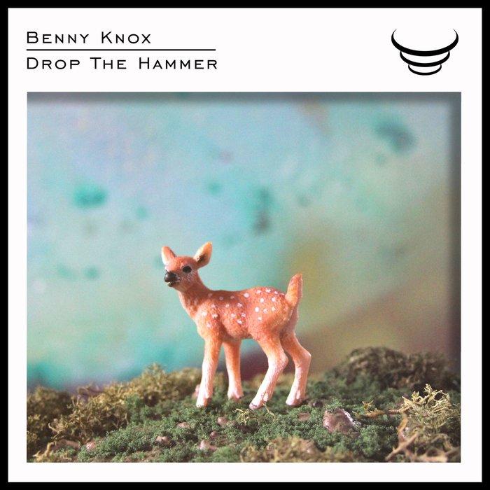BENNY KNOX - Drop The Hammer