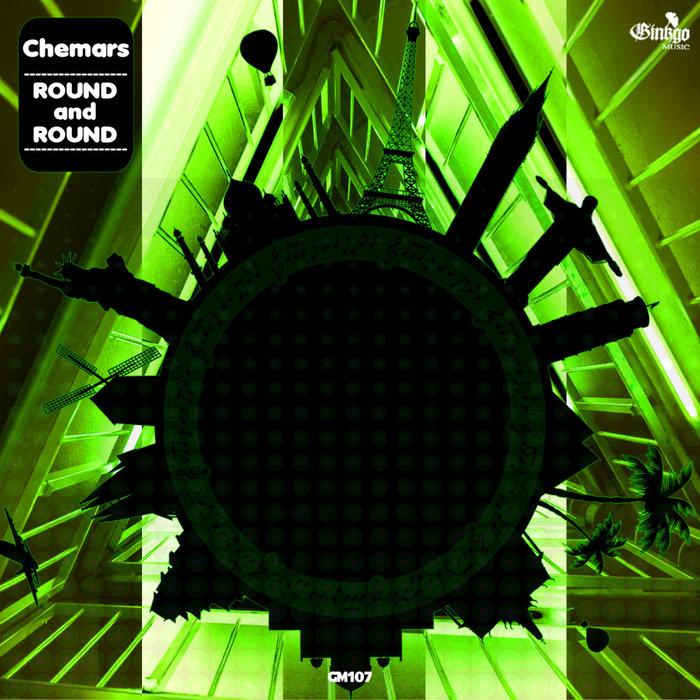 CHEMARS - Round & Round