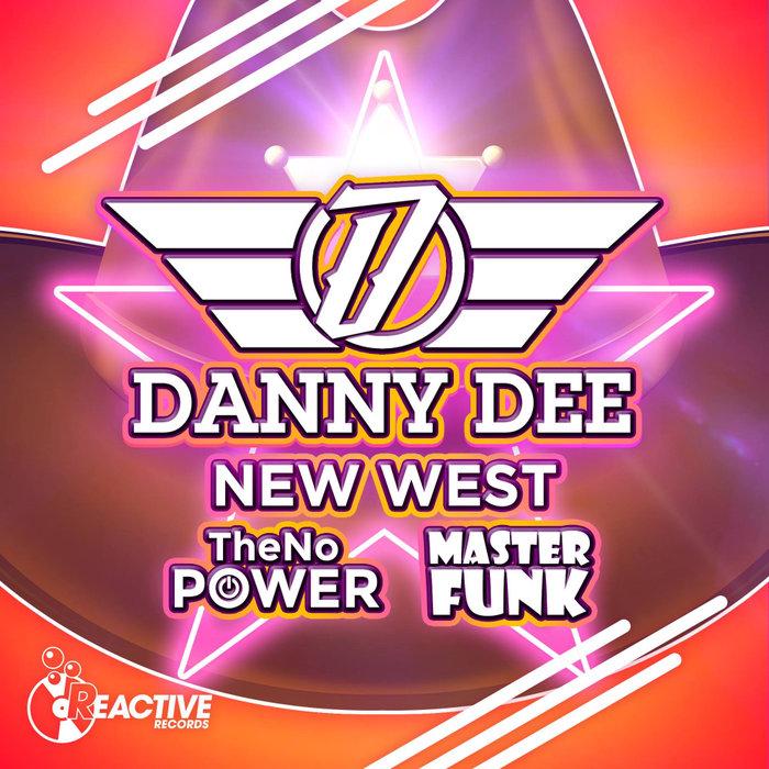 DANNY DEE - New West