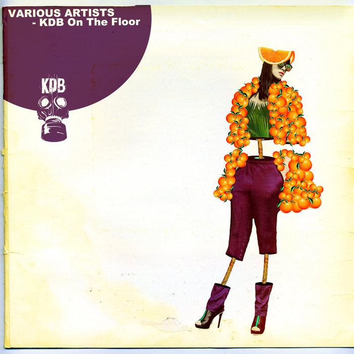 VARIOUS - KDB On The Floor