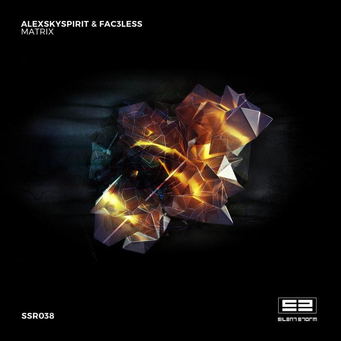 ALEXSKYSPIRIT/FAC3LESS - Matrix