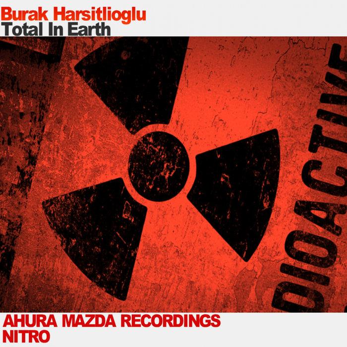 BURAK HARSITLIOGLU - Total In Earth