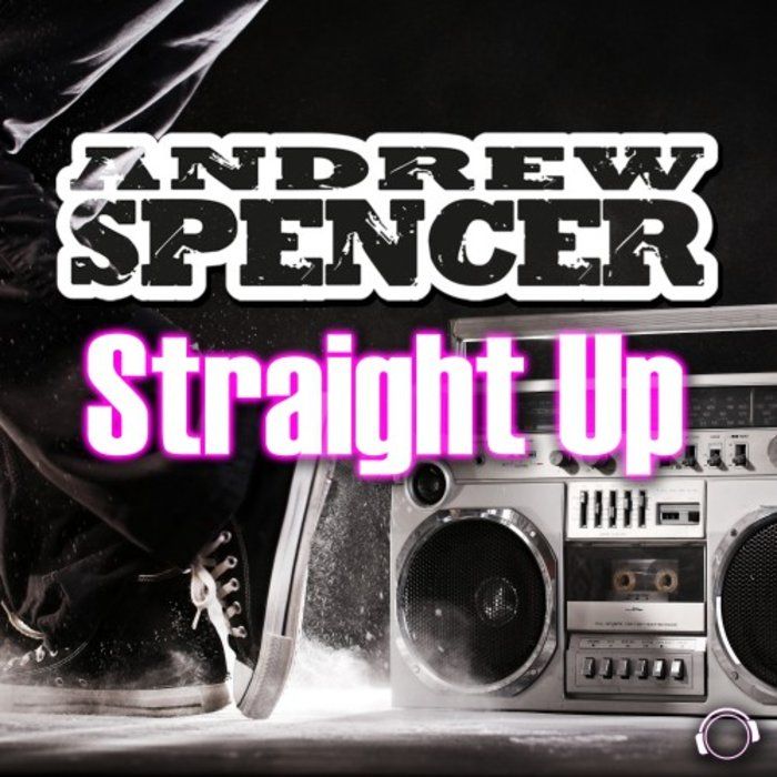 ANDREW SPENCER - Straight Up