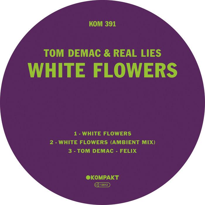 TOM DEMAC/REAL LIES - White Flowers