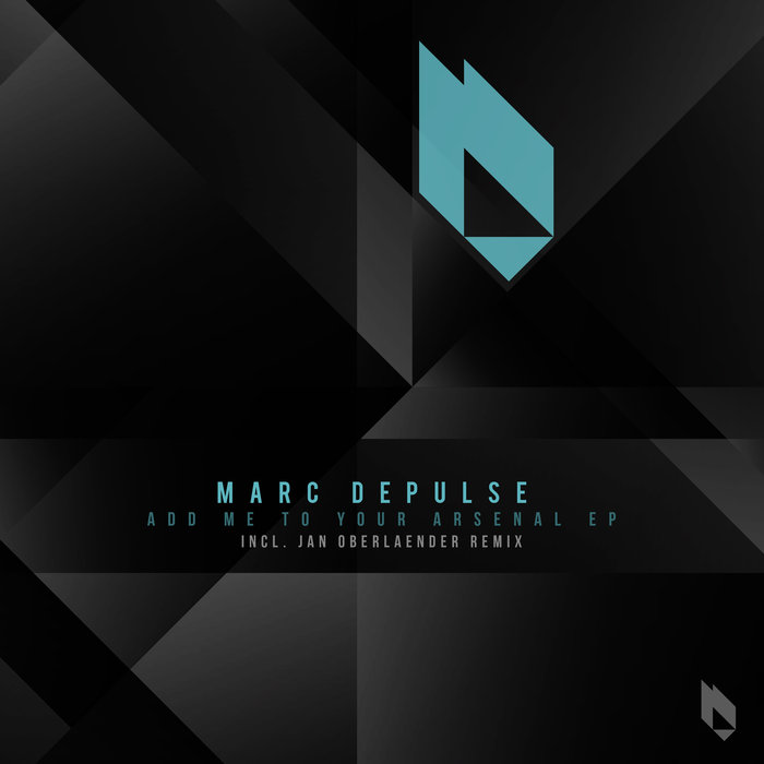 MARC DEPULSE - Add Me To Your Arsenal EP