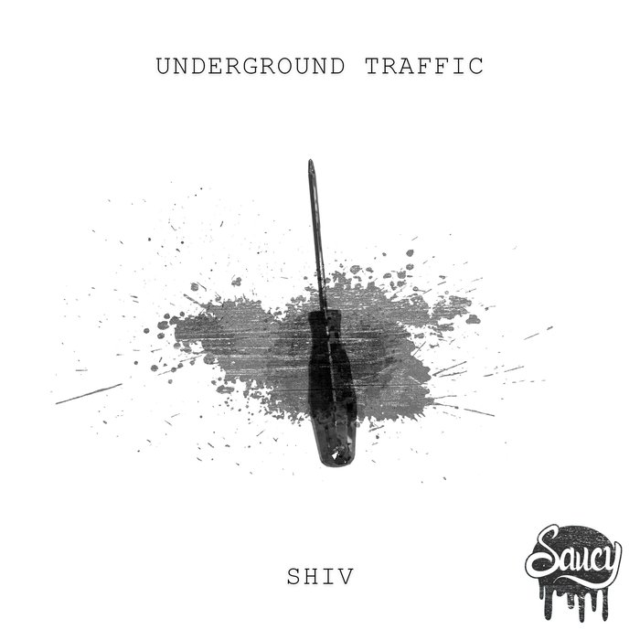UNDERGROUND TRAFFIC - Shiv