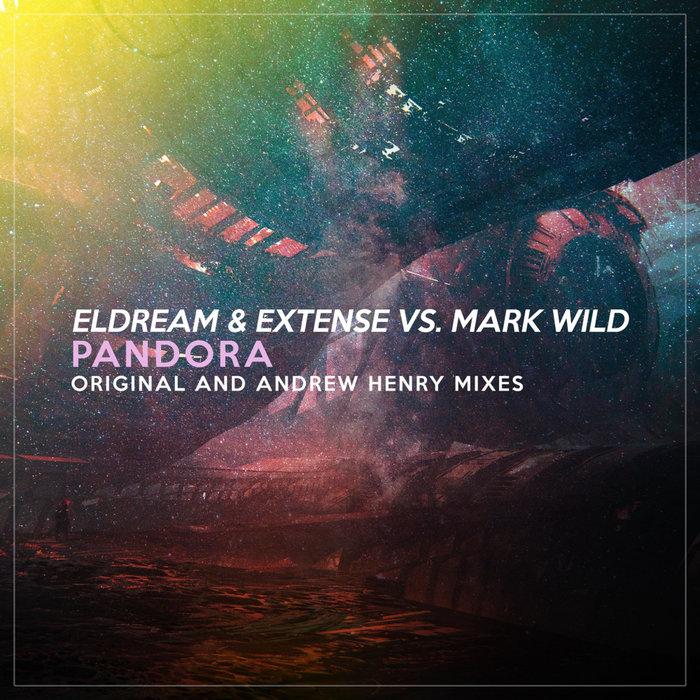 ELDREAM/EXTENSE/MARK WILD - Pandora