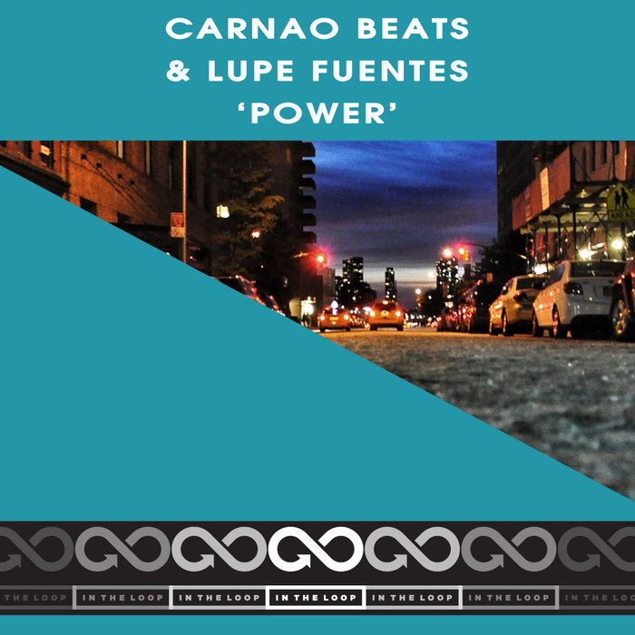 LUPE FUENTES/CARNAO BEATS - Power