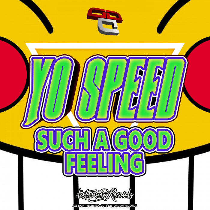 YO SPEED - Such A Good Feeling