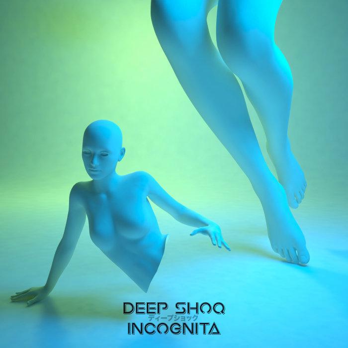 DEEP SHOQ - Incognita EP